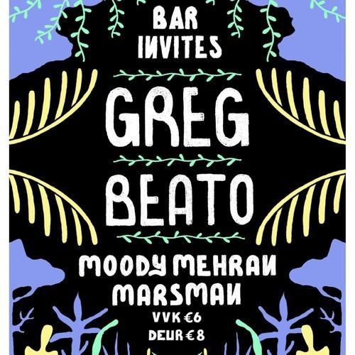 Ecoutes Au Vert / Genève / Aventures sonores au grand air! / Greg Beato - Live recording of Greg Beato's killer set at BAR Rotterdam / 543298201