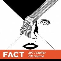 Ecoutes Au Vert / Genève / Aventures sonores au grand air! / STELLAR OM SOURCE - FACT MIX 397 / 27256142