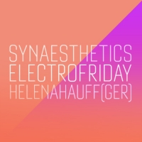 Ecoutes Au Vert / Genève / Aventures sonores au grand air! / Helena Hauff - Synaesthetics Electro Mix / 473589001